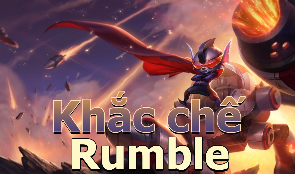 khắc chế rumble