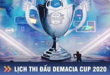 lịch thi đấu demacia cup 2020