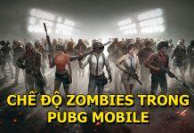 chế độ zombie pubg